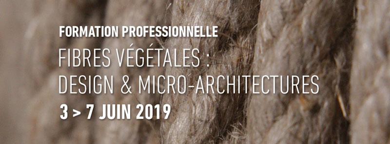 Formation professionnelle Fibres végétales :                 design et microarchitecture