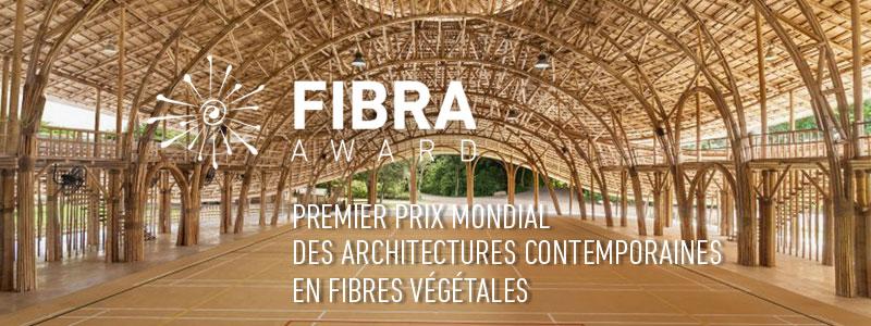 Fibre award, premier prix mondial des architectures contemporaines en fibres végétales