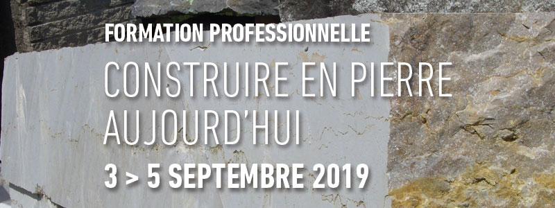 Formation professionnelle Construire en pierre aujourd'hui                     du 3 au 5 septembre 2019
