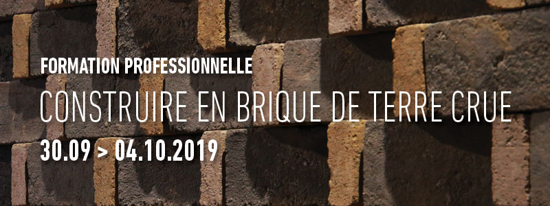 Formation professionnelle Construire en brique de terre                     crue du 30 septembre au 4 octobre 2019 par amàco aux Grands Ateliers