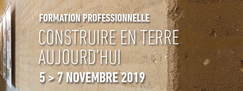 Formation professionnelle Construire en terre aujourd'hui                     du 5 au 7 novembre 2019 par amàco aux Grands Ateliers