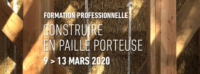 Formation professionnelle Construire en paille porteuse                             du 9 au 13 mars 2020 par amàco aux Grands Ateliers