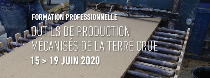 Formation professionnelle continue autour des outils de                             production mécanises de la terre crue du 15 au 19 juin 2020 aux Grands                             Ateliers par amàco