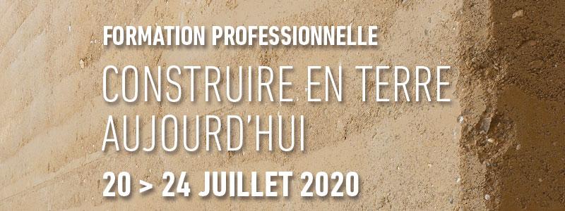 Formation professionnelle continue Construire en terre                             aujourd'hui du 20 au 24 juillet 2020 aux Grands Ateliers par amàco